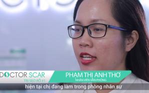 Điều trị sẹo rỗ thành công ngay từ lần đầu tiên tại Doctor Scar - Khách hàng Phạm Thị Anh Thơ