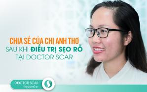 Chia sẻ của chị Anh Thơ sau khi điều trị sẹo rỗ tại Doctor Scar