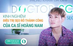 Bí mật giúp ca sĩ Hoàng Nam điều trị sẹo rỗ thành công