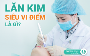 Lăn kim siêu vi điểm trị sẹo rỗ nhẹ, lỗ chân lông to tại Doctor Scar